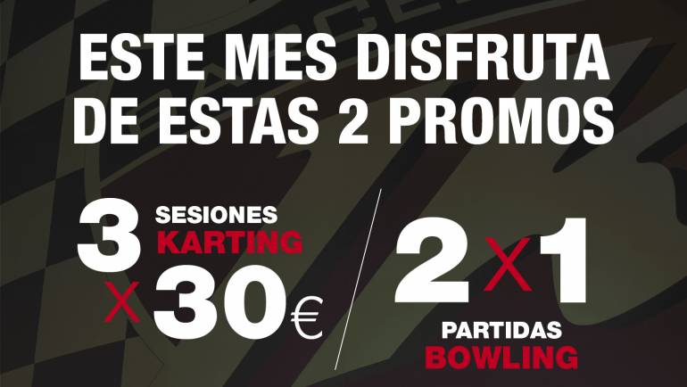 PROMO 3×30€ KARTING AND 2×1 BOWLING FOR MEMBERS